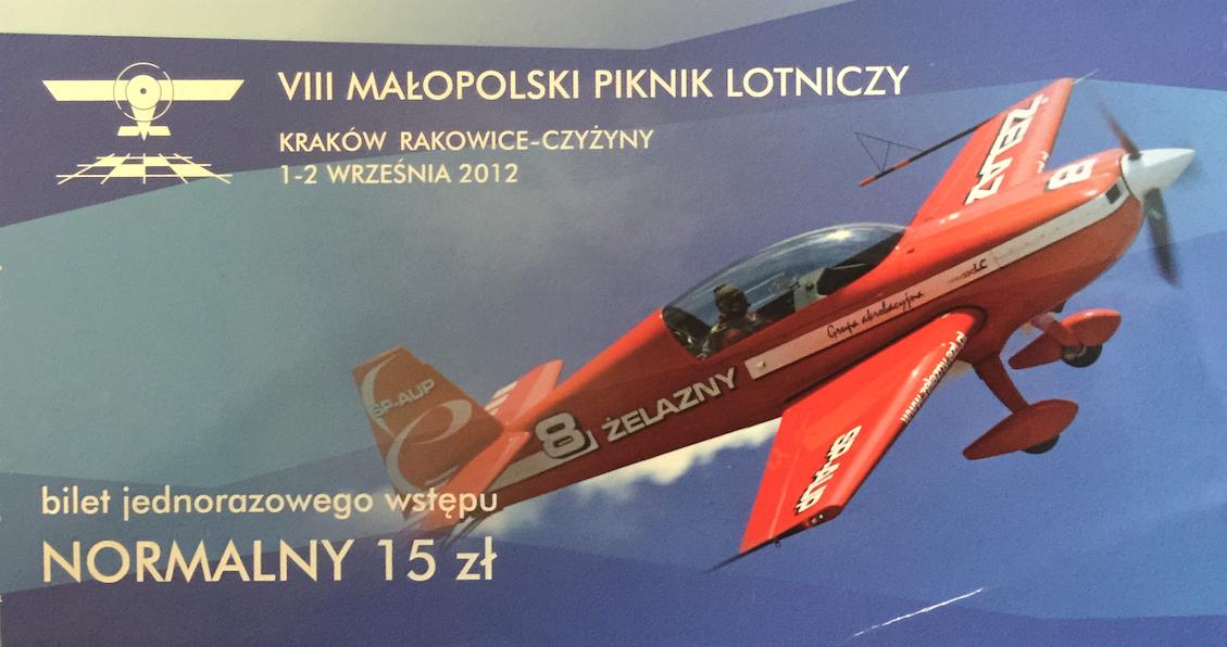 Bilet na VIII Małopolski Piknik Lotniczy. 2012 rok. Zdjęcie Karol Placha Hetman
