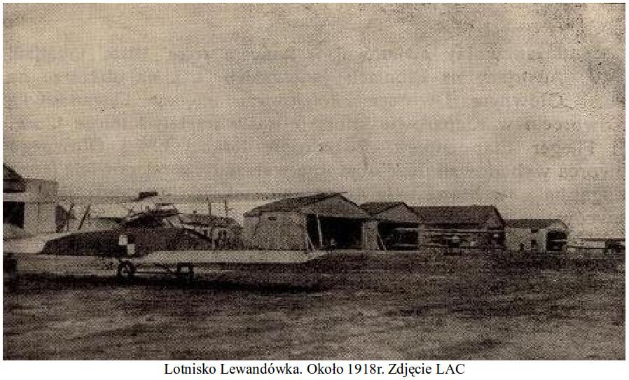 Lotnisko Lewandowska. Około 1918 rok. Zdjęcie LAC