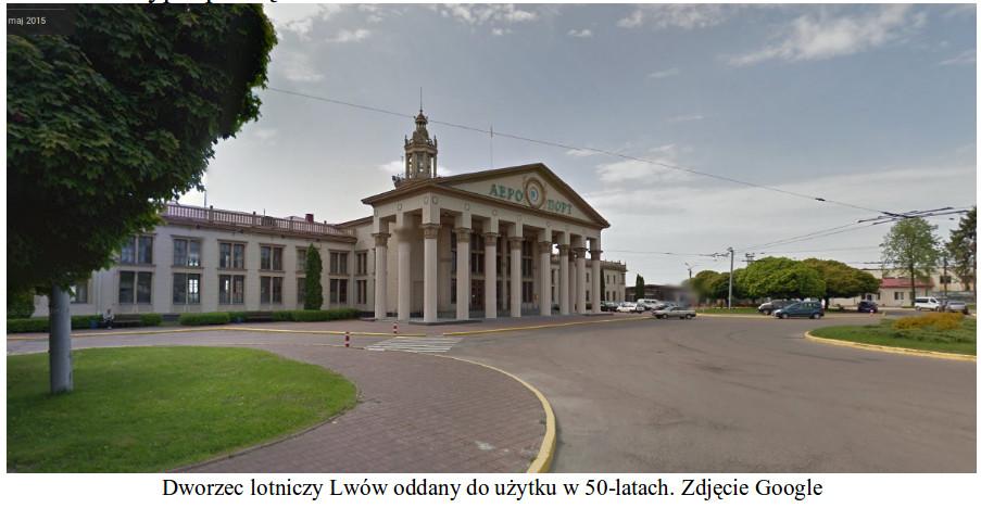 Dworzec lotniczy Lwów oddany do użytku w 50-latach. 2015 rok. Zdjęcie Google