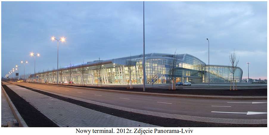 Nowy terminal. 2012 rok. Zdjęcie Panorama-Lviv